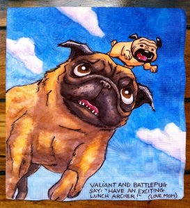 Daily Napkin Vaiant and Battle Pug